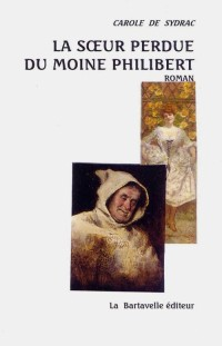 La soeur perdue du moine Philibert