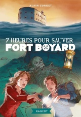 7 heures pour sauver Fort Boyard [Poche]
