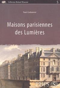 Maisons parisiennes des Lumières