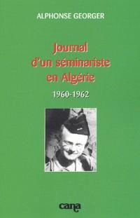 Journal d'un séminariste en Algérie (1960-1962)