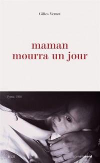 Maman Mourra un Jour