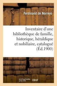Inventaire d une Biblio de Famille  ed 1900