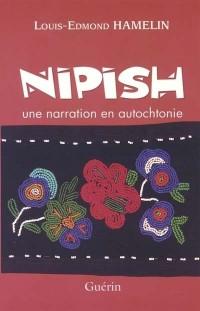 Nipish une Narration en Autochtonie