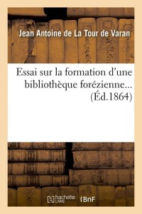 Essai d une Bibliotheque Forezienne  ed 1864