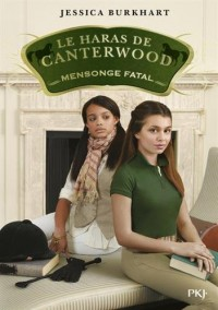Le haras de Canterwood : Mensonge fatal (6)