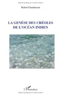La génèse des créoles de l'Océan Indien