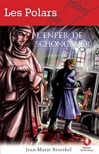 L'enfer de Schongauer