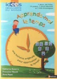 Education enfantine, N° Hors série : Pochette Apprends-moi le temps : Avec 1 album, des fiches, 14 posters, 1 grand calendrier et 1 frise chronologique