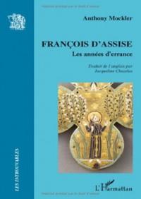 François d'Assise : Les années d'errance