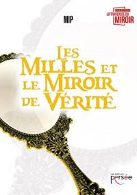 Les Milles et le Miroir de Vérité