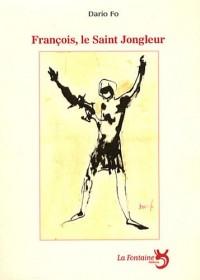 François, le saint jongleur