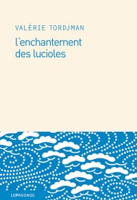 L'enchantement des lucioles