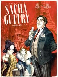 Sacha Guitry - Tome 01: Le Bien-aimé