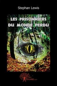 Les prisonniers du monde perdu