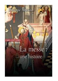 Le théâtre divin : Une histoire de la messe XVIe-XXe siècles