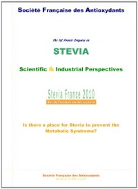 Stevia 2010: Applications Scientifiques et Industrielles - Prévention du Syndrome Métabolique