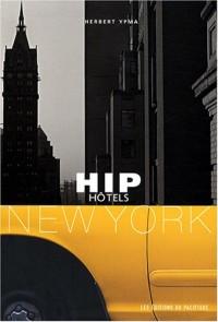 HIP hôtels New York