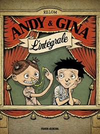 Andy et Gina : L'intégrale
