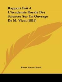 Rapport Fait A L'Academie Royale Des Sciences Sur Un Ouvrage de M. Vicat (1819)