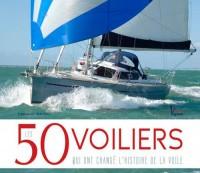 Les 50 voiliers qui ont changé l'histoire de la voile !