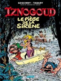 Iznogoud, Tome 21 : Le piège de la sirène