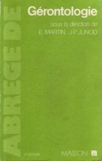 Abrégé de gérontologie - 2ème édition revue et augmentée du livre