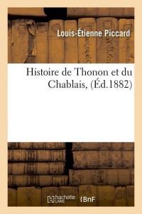 Histoire de Thonon et du Chablais  ed 1882
