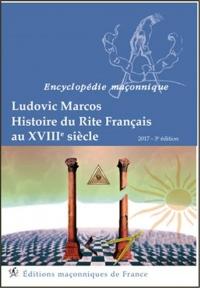 Histoire du Rite Français au XVIIIème siècle