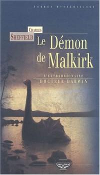 L'Extraordinaire Docteur Darwin, tome 1 : Le démon de Malkirk