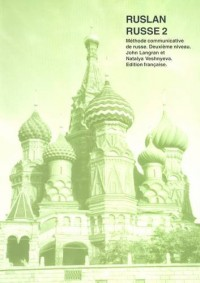 Ruslan Russe 2: Methode Communicative De Russe - Deuxieme Niveau