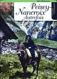 Peisey-Nancroix autrefois