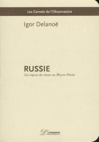 Russie : Les enjeux du retour au Moyen-Orient