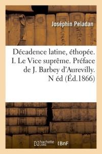 Decadence Latine  I  N ed  ed 1866