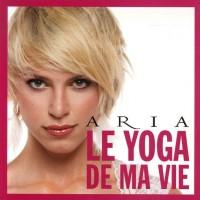 Le yoga de ma vie