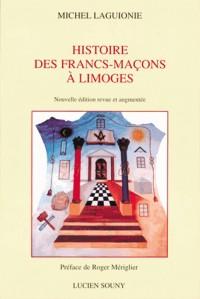 Histoire des Francs-Macons a Limoges