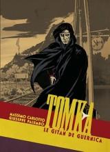 Tomka : Le Gitan de Guernica