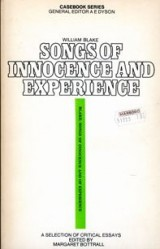 William Blake: Songs of Innocence and Experience;: A Casebook (Casebook Series)