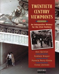 TWENTIETH CENTURY VIEWPOINTS an Interpretive History for the 21st Century (Second edition)