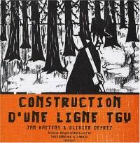 Construction d'une ligne T.G.V.