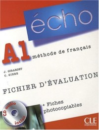 Echo A1 : Fichier d'évaluation (1CD audio)