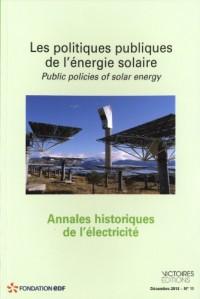 Annales historiques de l'électricité, N° 11, Décembre 2013 : Les politiques publiques de l'énergie solaire