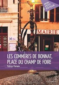 Les Commères de Bonnat, place du Champ de Foire