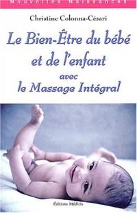 Le bien-être du bébé et de l'enfant avec le massage intégral