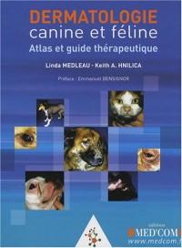 Dermatologie canine et féline : Atlas et guide thérapeutique