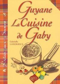 Guyane, la cuisine de Gaby