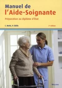 Manuel de Formation de l'Aide Soignante, 2e ed.
