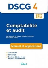 DSCG 4. Comptabilité et audit 2017-2018 manuel et applications