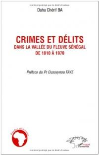 Crimes et délits dans la vallée du fleuve Sénégal de 1810 à 1970