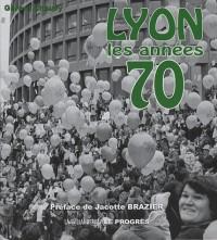 Lyon : Les années 70