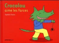 Crocolou aime les farces